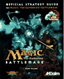 Magic - The Gathering Battlemage - Strategy Guide (Secrets of the Games Series)