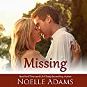 Missing Audiobook by Noelle Adams Narrated by Carly Robins