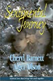 Sentimental Journey, Cheryl Kay Barnett and Alger James Olson, 1563151952