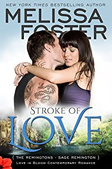 Stroke of Love (Love in Bloom: The Remingtons, Book 2) by [Foster, Melissa]