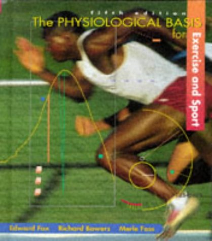 The Physiological Basis for Exercise and Sport
