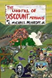 The Landfill of Discount Messiahs, C. Michael Minkoff, 0615216331