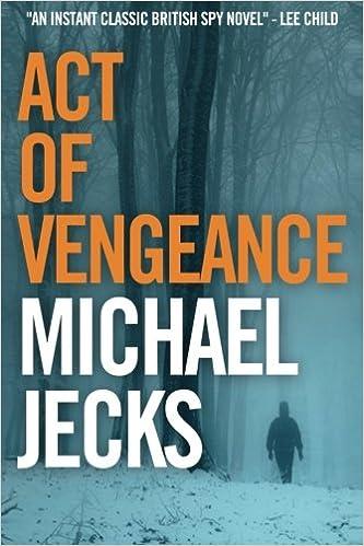 Act Of Vengeance Amazon Michael Jecks 9781530059829 Books
