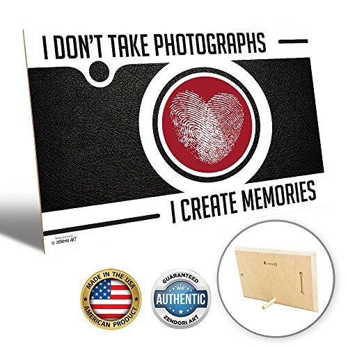 Desk Decor by ZENDORI ART 'I Don't Take Photographs, I Create Memories' Wall Art - Made in USA (Wood Art, 9 x 6)