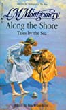 Along the Shore: Tales by the Sea