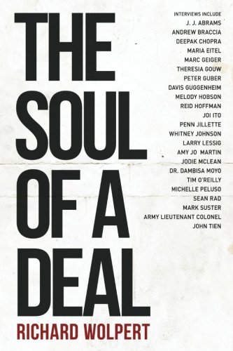 The Soul Of A Deal: Making Deals in the Digital Age