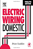Electric Wiring: Domestic, Twelfth Edition