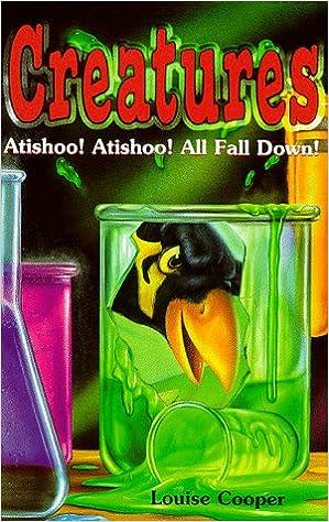 Atishoo! Atishoo! All Fall Down (Creatures)
