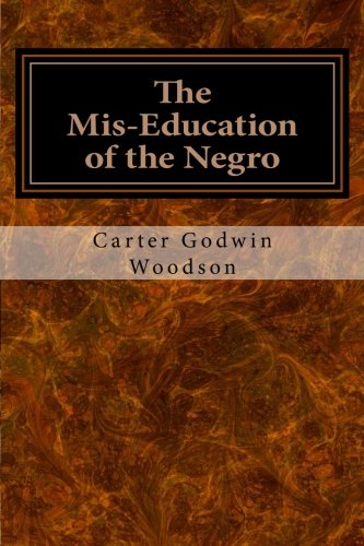 : The Mis-Education of the Negro