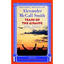 Tears of the Giraffe (No. 1 Ladies' Detective Agency series Book 2)