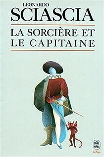 La Sorcière et le capitaine par Sciascia