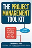 The Project Management Tool Kit, Tom Kendrick, 0814433456