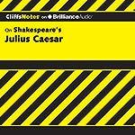 Julius Caesar: CliffsNotes | Martha Perry