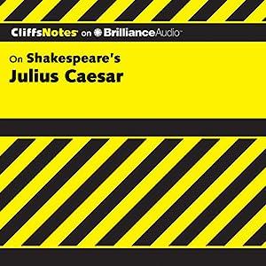 Julius Caesar: CliffsNotes Audiobook