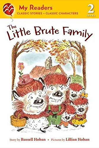 [The Little Brute Family] (By: Russell Hoban) [published: November, 2011] pdf