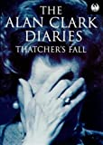 Image of Diaries: Thatcher's Fall (Phoenix 60p paperbacks)