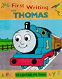 First Writing with Thomas (Get a Good Start with Thomas)