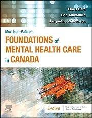 Morrison-Valfre's Foundations of Mental Health Care in Canada, , 1e