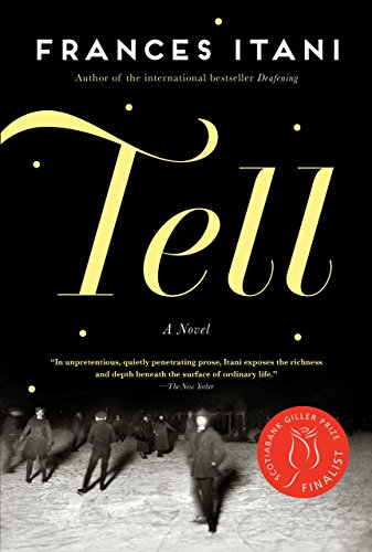 Tell by [Itani, Frances]