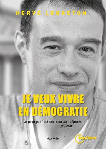 Je veux vivre en démocratie: Lanceurs d'alertes (Voix d'alerte) (French Edition)