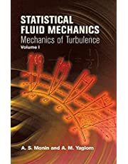 Statistical Fluid Mechanics, Volume I: Mechanics of Turbulence
