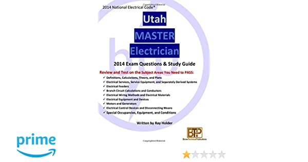 Utah 2014 Master Electrician Study Guide: Ray Holder: 9781945660504 ...