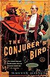 The Conjurer's Bird, Martin Davies, 1400097347