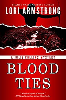 Blood Ties (Julie Collins Mystery Book 1) by [Armstrong, Lori]
