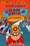 Peter Dixon's Grand Prix of Poetry, Peter Dixon, 0330355449