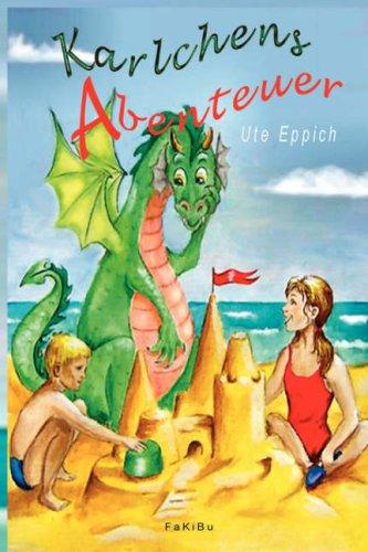 Karlchens Abenteuer (German Edition)