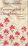 Farmworker's Daughter, Rose Castillo Guilbault, 1597140066