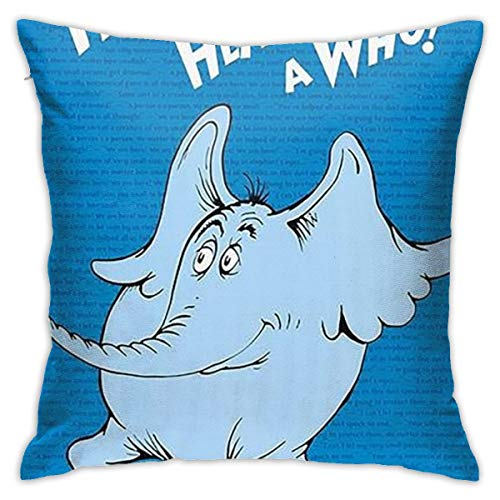 MKJHACKE Horton Hears A Who Pillow Covers Pillow Covers Standard Pillow Cover King Perpillow Cover Queen Pillow Cover King Size with Zip Decorative Cushion Cover Square Throw Pillow