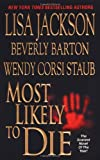 Most Likely to Die (Zebra Fiction) (Zebra Fiction)