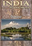 Thanjavur (India Charming Chaos Book 10)