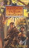 La Saga des Lances, tome 3 : Le Retour du tueur de dragons par Salvatore
