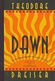Dawn, Theodore Dreiser, 1574230743