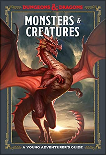 Monsters & Creatures: A Young Adventurer's Guide (Dungeons