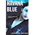 Havana Blue (Mario Conde Investigates)