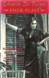Eduardo De Filipo: Four Plays (Great Translations for Actors Series,)