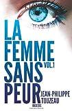 La Femme Sans Peur, Jean-Philippe Touzeau, 1481261150