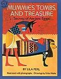 Mummies, Tombs, and Treasure: Secrets of Ancient Egypt (Vol 1)