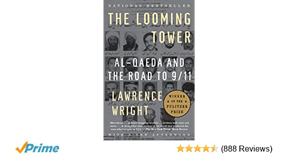 The looming tower al qaeda and the road to 911 lawrence wright the looming tower al qaeda and the road to 911 lawrence wright 9781400030842 amazon books fandeluxe Images