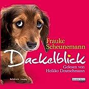 Dackelblick | Frauke Scheunemann