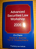 img - for Advanced Securities Law Workshop 2006 (1555 Ord# 8457) book / textbook / text book