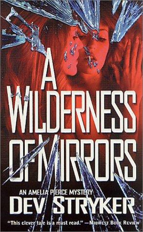 Download A Wilderness of Mirrors (Amelia Pierce Mysteries) PDF