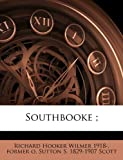 Southbooke;, Richard Hooker Wilmer and Sutton S. Scott, 117496345X