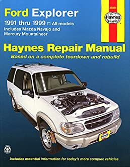 ford explorer 1991 thru 1999 hayne s repair manuals alan rh amazon com 1991 ford explorer repair manual free 1999 Ford Explorer Manual PDF