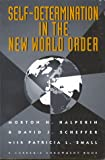 img - for Self-Determination in the New World Order: Guidelines for U.S. Policy book / textbook / text book