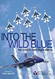 Into the Wild Blue: The World's Best Flight Teams