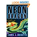 Neon Dragon: A Knight and Devlin Thriller